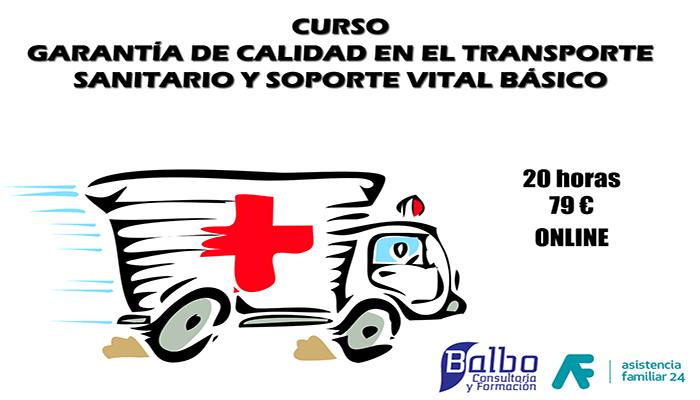 CURSO DE GARANTÍA DE CALIDAD EN EL TRANSPORTE SANITARIO Y SOPORTE VITAL BÁSICO
