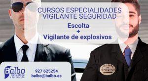 CURSO DE ESCOLTA Y VIGILANTE DE EXPLOSIVOS